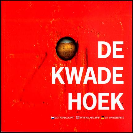 'De Kwade Hoek' -- drietalig foto-wandelboek met losbladige wandelkaart.